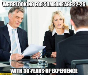 were-looking-for-someone-age-22-26-with-30-years-of-experience-job-interview